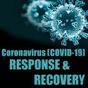 CORONAVIRUS - COVID-19 RESPONSE AND RECOVERY
